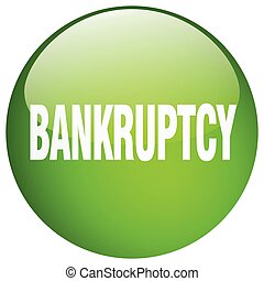 bankruptcy green round gel isolated push button