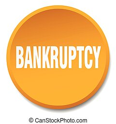 bankruptcy orange round flat isolated push button
