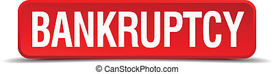 bankruptcy red three-dimensional square button isolated on white background