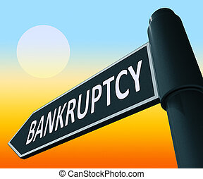 Bankruptcy Representing Bad Debt And Arrears 3d Illustration...