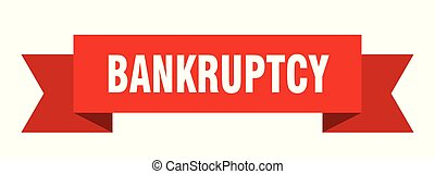 bankruptcy ribbon. bankruptcy isolated sign. bankruptcy ...
