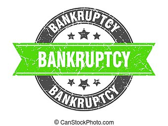 bankruptcy round stamp with green ribbon. bankruptcy