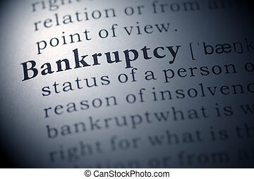 Bankruptcy - Dictionary definition of the word Bankruptcy.