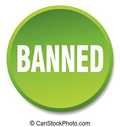 banned green round flat isolated push button