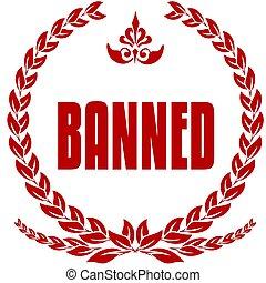 BANNED red laurels badge.
