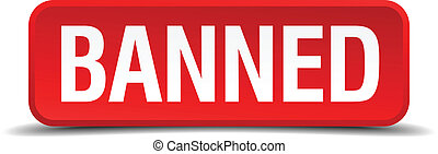 banned red three-dimensional square button isolated on white background