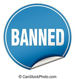 banned round blue sticker isolated on white
