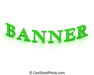 BANNER sign with green word