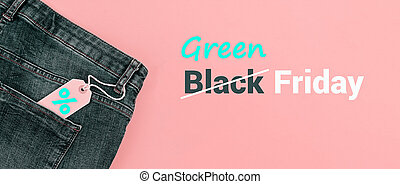 Banner to Green Friday sale and discounts tag with blue jeans on pastel pink