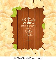 banner with frame of tasty Cashew on wooden background your desi