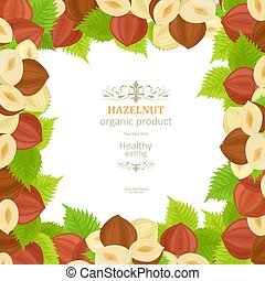 banner with frame of tasty hazelnuts on white background for you