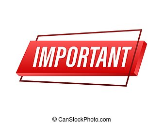 Banner with important. Red attention sign icon. Label icon. Important information banner. Alert icon. Vector stock illustration