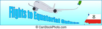 Banner with the inscription Flights to Equatorial Guinea on...
