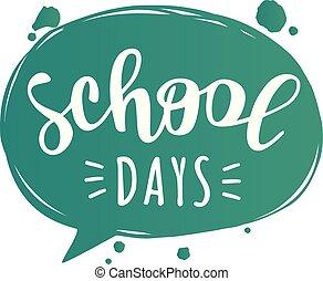 """bannière, lettrage, conception, days"""", """"school"""