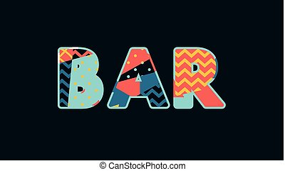 Bar Concept Word Art Illustration