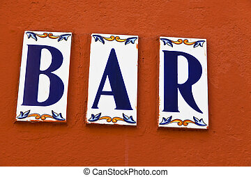 Bar in Andalusia - The sign of a bar in Andalusia, Spain....