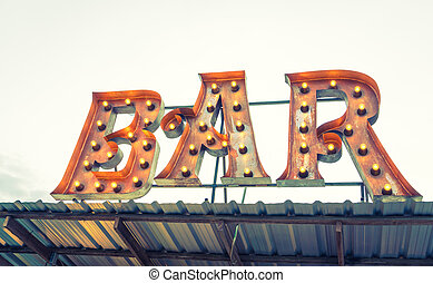Bar sign ( Filtered image processed vintage effect. )