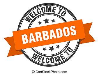 Barbados stamp. welcome to Barbados orange sign