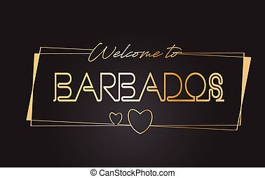 Barbados Welcome to Golden text Neon Lettering Typography Vector Illustration.