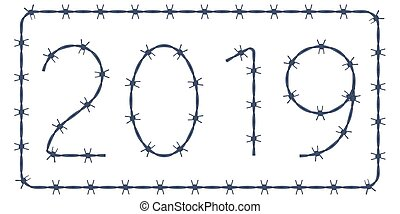 Barbed wire 2019 lettering - Illustration of the 2019 barbed...