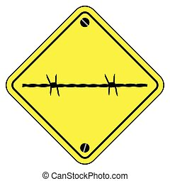Barbed Wire Warning Sign