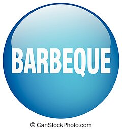 barbeque blue round gel isolated push button