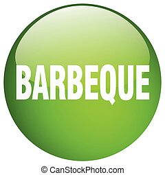 barbeque green round gel isolated push button