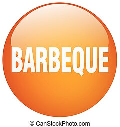 barbeque orange round gel isolated push button