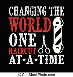 Barber Quote and Saying, Best for Graphic Goods