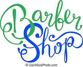 Barber shop hand written lettering logo, badge, label. Design logo template. Vintage emblem on white background.