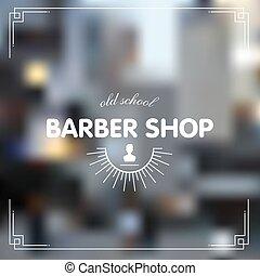 Barber shop icon emblem label or logo on blurred background