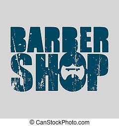 Barber shop logo. Emblem of hairdresser for men. Haircut beard symbol sign. Letitiging and face hipster with beard
