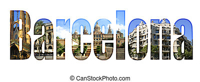 Barcelona with different tourist spots - Barcelona type with...