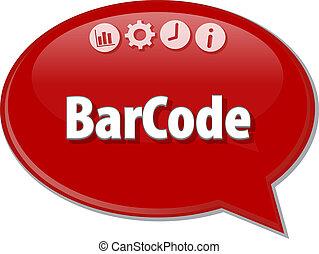 Barcode Bar Code Business term speech bubble illustration -...