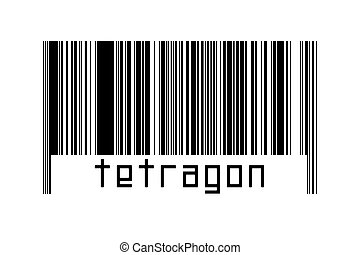 Barcode on white background with inscription tetragon below. Concept of trading and globalization