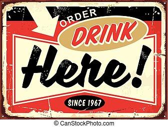 barra, aquí, café, señal, orden, retro, bebidas