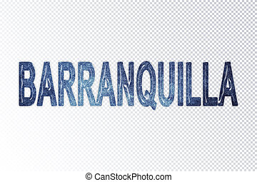 Barranquilla lettering, Barranquilla milky way letters, transparent background, Clipping path