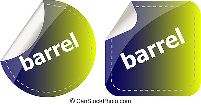 barrel word on stickers button set, business label