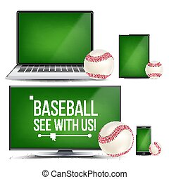 Baseball Application Vector. Field, Baseball Ball. Online Stream, Bookmaker Sport Game App. Banner Design Element. Live Match. Monitor, Laptop, Touch Tablet, Mobile Smart Phone. Realistic Illustration