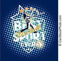 baseball best sport - vector illustration for shirt printed...