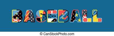 Baseball Concept Word Art Illustration