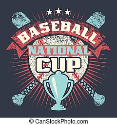 Baseball grunge vintage poster with cup, stars, crossed bats and ball
