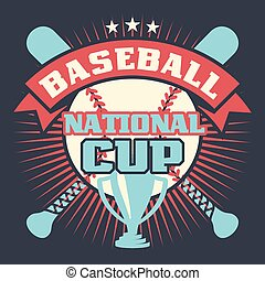 Baseball vintage poster with cup, stars, crossed bats and ball
