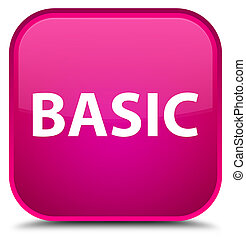 Basic special pink square button