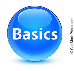 Basics glassy cyan blue round button