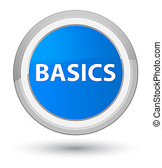 Basics prime cyan blue round button