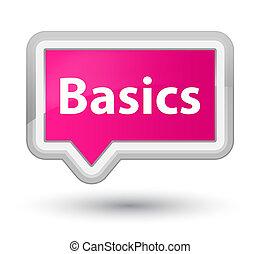 Basics prime pink banner button