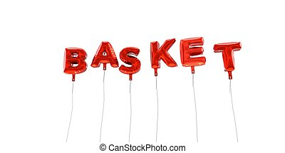 BASKET - word made from red foil balloons - 3D rendered.