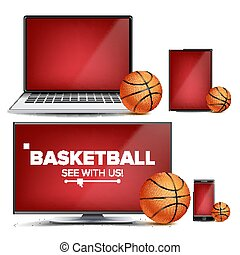 Basketball Application Vector. Field, Basketball Ball. Online Stream, Bookmaker, Sport Game App. Banner Design Element. Live Match. Monitor, Laptop, Tablet, Mobile Smart Phone. Realistic Illustration