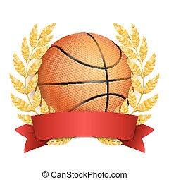 Basketball Award Vector. Sport Banner Background. Orange Ball, Red Ribbon, Laurel Wreath. 3D Realistic Isolated Illustration